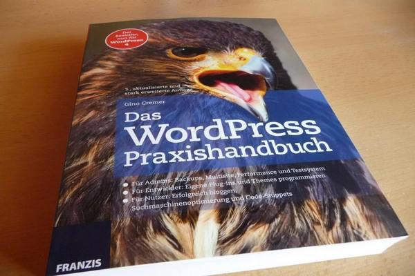Praxishandbuch WordPress von Gino Cremer